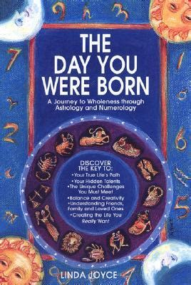 free top numerology books linda the day you were born a journey to wholeness through astrology and numerology by joyce