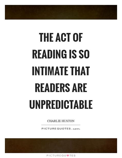the intimate act of act of reading quotes sayings act of reading picture quotes