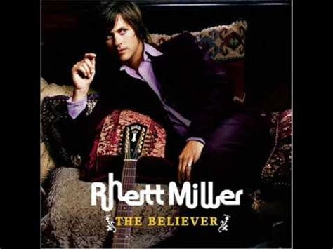 my lyrics rhett miller rhett miller question lyrics