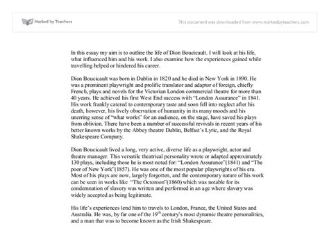 My Aim In Paragraph Essay by In This Essay My Aim Is To Outline The Of Dion Boucicault I Will Look At His What