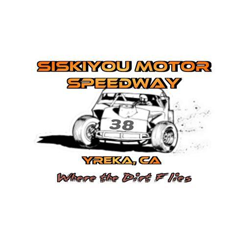 california motor speedway siskiyou motor speedway in yreka ca racingin