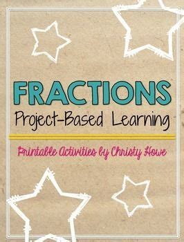 Fractions Project Based Learning Activity Math Basics