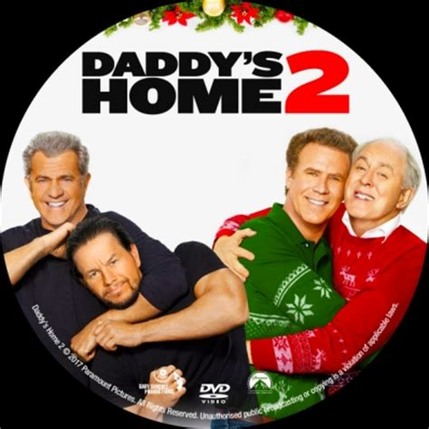 download full movies daddys home 2 by will ferrell and mark wahlberg daddy s home 2 dvd covers labels by covercity