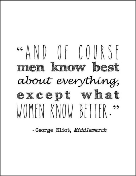 Picture George Eliot Quote About - george eliot middlemarch literary quote by
