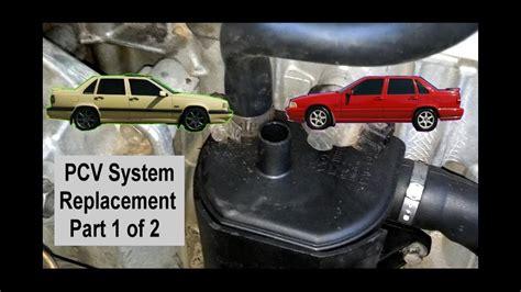 pcv system change replacement  volvo      pt    votd youtube