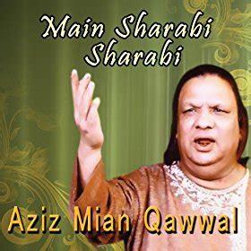 download free mp3 qawwali of aziz mian qawwali mp3 free download