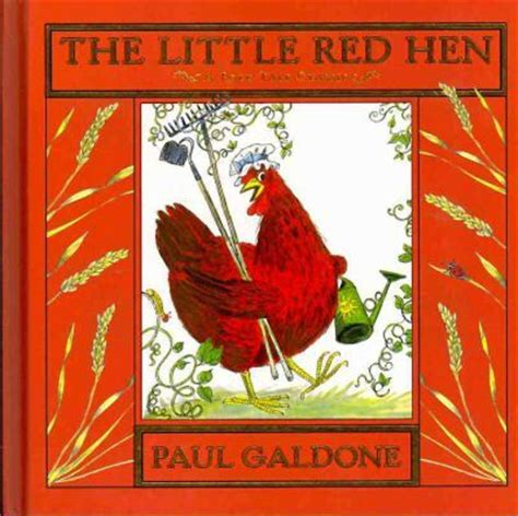 the little red hen 1861476531 the little red hen paul galdone 9780547370187