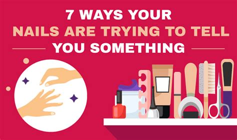 11 things your nails are trying to tell you about your health 7 ways your nails are trying to tell you something