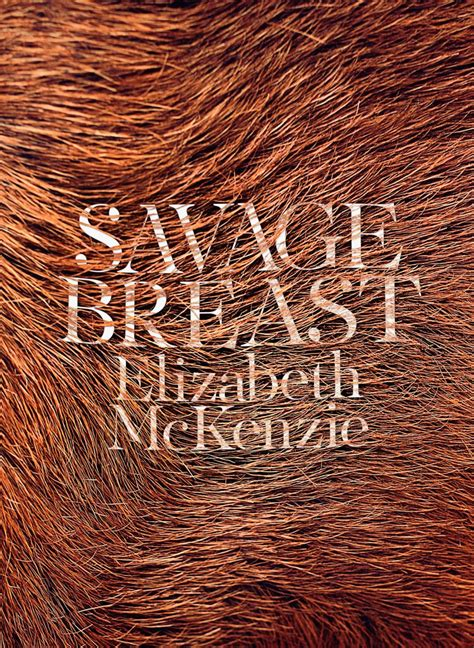 A Savage Breast by Savage Breast The New Yorker
