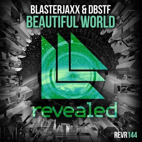 blaster key drop it original mix blasterjaxx dbstf beautiful world midi