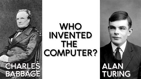 When Was The Invented by Who Invented The Computer Science Focus