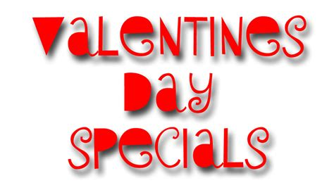 valentines day deals s day specials the caroline