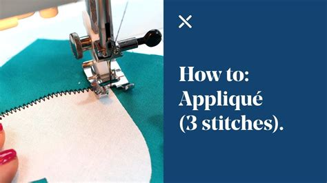 how to sew applique how to appliqu 233 3 different stitches