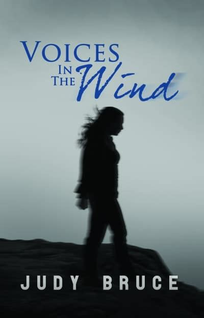 a voice in the wind of the featured author judy bruce writers editors network