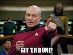 Picard Meme - git er done