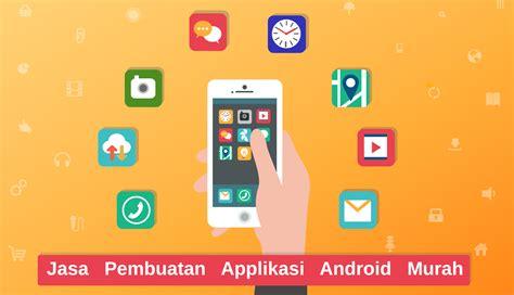 jasa pembuatan aplikasi online shop jasa pembuatan applikasi android murah seindonesia jaenudin