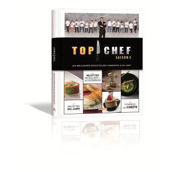 livre de cuisine top chef livre de cuisine top chef gourmandise en image