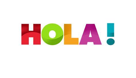 imagenes hola image gallery hola
