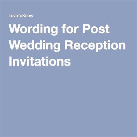 post wedding reception wording exles wording for post wedding reception invitations