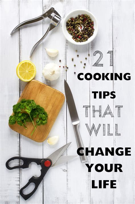 kitchen tips 21 cooking tips that will change your life kunara