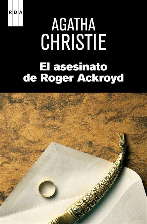 libro el asesinato de roger adjunto portada del libro el asesinato de roger ackroyd de agatha christie
