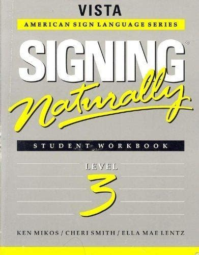 signing naturally student workbook level 3 vista