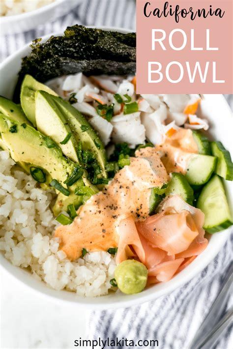healthy california roll bowl