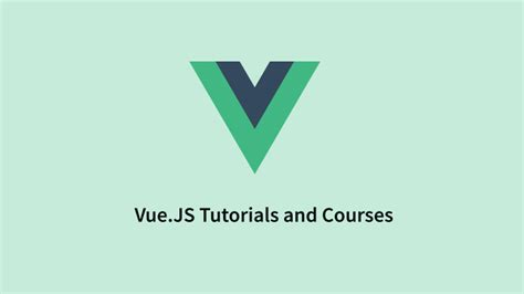 tutorial vue js 2 vue js 2 tutorials video courses and exle projects for
