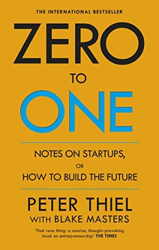 libro zero to one notes zero to one notes on startups or how to build the future amazon es peter thiel blake