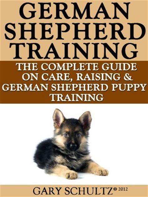 raising german shepherd puppies german shepherd german shepherd puppy and german shepherd puppies