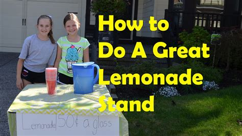 how to a to stand how to make a great lemonade stand bethany g