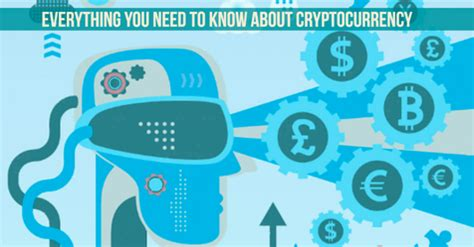 what is cryptocurrency everything you need to everything you need to about cryptocurrency work