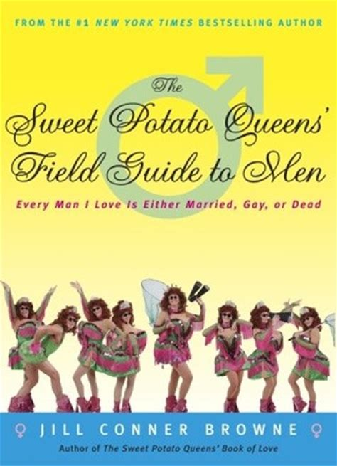 the sweet potato queens field guide to men every man i love is either married gay or dead ebook the sweet potato queens field guide to men every man i