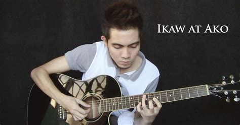 guitar tutorial ikaw at ako nothing but the strings ikaw at ako tj monterde
