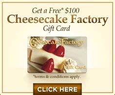 Check Cheesecake Factory Gift Card - 1000 images about gift cards for christmas on pinterest christmas cards free gift