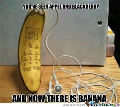 Banana Phone Meme - the new banana phone by anthonym meme center