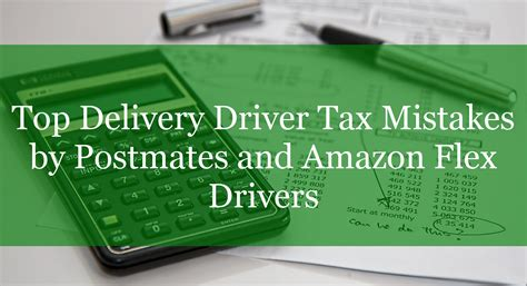 Best Delivery by Top Delivery Driver Tax Mistakes By Postmates And Flex Drivers Rideshare Dashboard