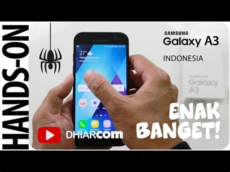 Samsung Kecil Unboxing Samsung A3 2017 Indonesia Kecil Kecil Cabe