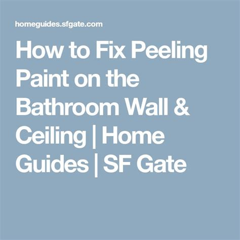 how to repair peeling paint in bathroom best 25 peeling paint ideas on pinterest beige pink