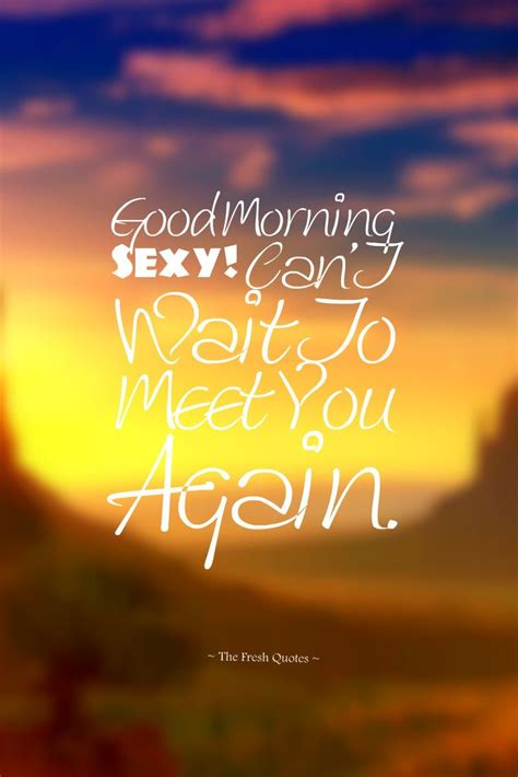 25 best morning quotes on morning best 25 morning quotes for him ideas on