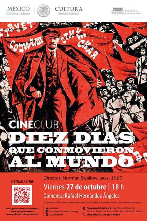 diez dias que conmovieron 8446022141 cineclub diez d 237 as que conmovieron al mundo
