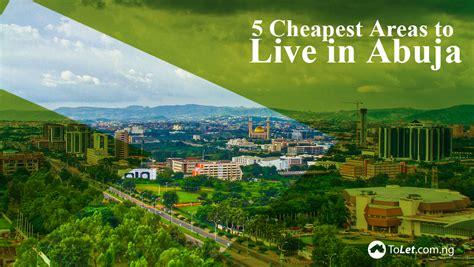 where is the cheapest place to live in the united states top 5 cheapest places to live in abuja tolet insider