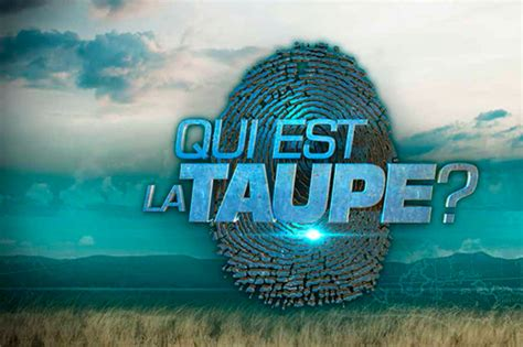 Qui Est La Taupe by Quot Qui Est La Taupe Quot M6 Pr 233 Sente Nouveau Jeu D Aventure