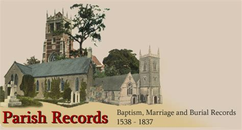 Parish Records Parish Records From 1538 To 1837