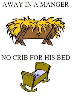 Away In A Manger No Crib For A Bed When Joseph Went To Bethlehem Primary Ideas Bethlehem Charts And