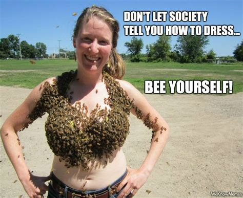 Funny Boob Meme - not so flattering when the bees make it look like you have