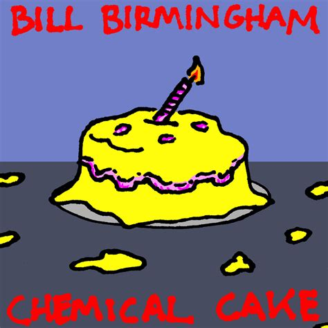album cover week: Bill Birmingham, Chemical Cake