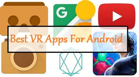 vr apps android 5 best vr apps for cardboard android jv
