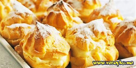 resep cara membuat kue sus kering enak praktis resep kue sus basah yang enak dengan isi vla lembut