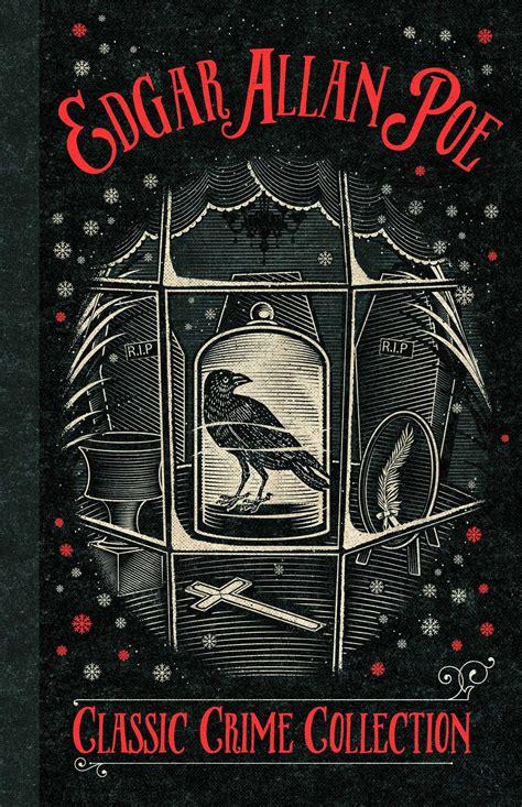 edgar allan poe picture book a classic crime collection book by edgar allan poe